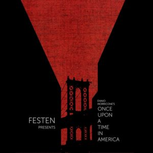 Festen, Once Upon a Time in America